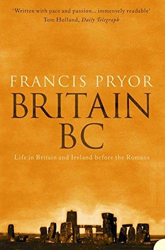 Britain BC: Life in Britain and Ireland Before the Romans pdf epub