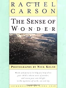 Rachel Carson and a Childhood Sense of Wonder