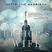 The Bishop's Wife | Mette Ivie Harrison