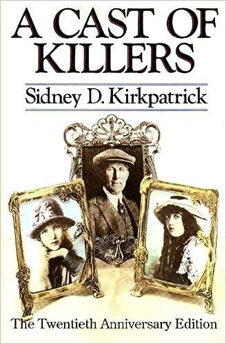 A Cast Of Killers: The Twentieth Anniversary Edition: Sidney