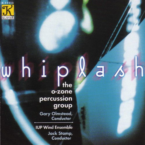 O-Zone Percussion Group: Whiplash ()