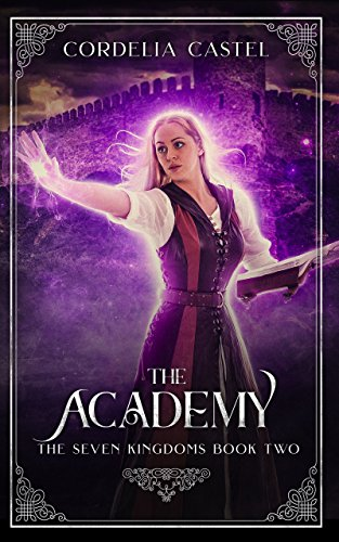 The Academy (The Seven Kingdoms Book 2)