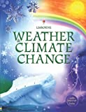 img - for Weather and Climate Change book / textbook / text book