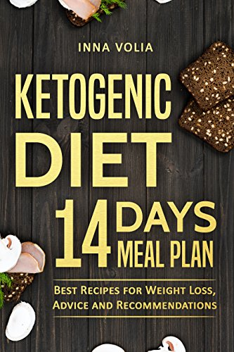 Ketogenic Diet 14 Days Meal Plan by Inna Volia ebook deal
