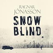 Snowblind: Dark Iceland | Ragnar Jonasson