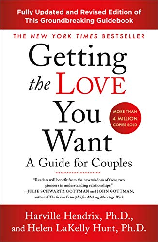 Getting the Love You Want: A Guide for Couples: Third Edition (English Edition)
