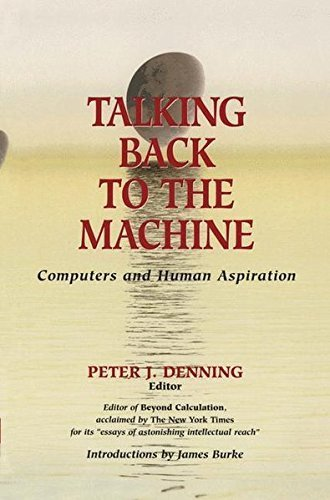 Download Talking Back to the Machine: Computers and Human Aspiration Pdf
