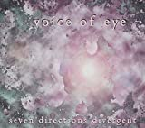 Seven Directions Divergent by Voice of Eye (2009-07-01)