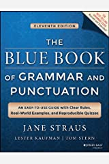 The Blue Book of Grammar and Punctuation: An Easy-to-Use Guide with Clear Rules, Real-World Examples, and Reproducible Quizzes Kindle Edition