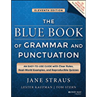 The Blue Book of Grammar and Punctuation.: An Easy-to-Use Guide with Clear Rules, Real-World Examples, and Reproducible Quizzes