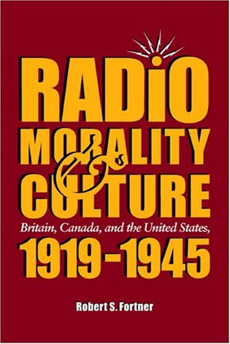 radio-morality-culture-britain-canada-and-the-united-states-1919-1945
