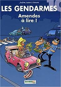 Les Gendarmes, tome 10 : Amendes à lire ! par  Jenfèvre
