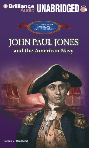 John Paul Jones and the American Navy (The Library of American Lives and Times Series) by Brilliance Audio