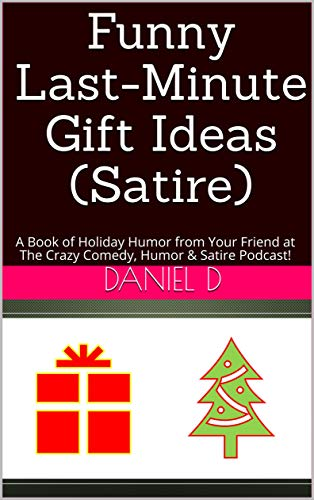 Funny Last Minute Gift Ideas Satire A Book Of Holiday Humor