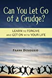 Can You Let Go of a Grudge?, Frank Desiderio, 0809148447