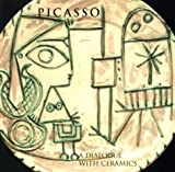 img - for Picasso: A Dialogue with Ceramics - Ceramics from the Marina Picasso Collection (Tacoma Art Museum) by Kosme de Baranano (2000-02-01) book / textbook / text book