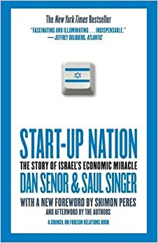 start up nation the story of Start-up nation: the story of israel's economic miracle investigates the social,  historical, and psychological traits that produce extraordinarily.