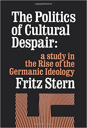 Amazon com: The Politics of Cultural Despair: A Study in the