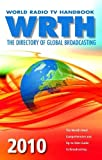 World Radio TV Handbook 2010, , 0955548128