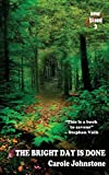 img - for The Bright Day Is Done book / textbook / text book
