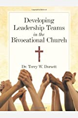 Developing Leadership Teams in the Bivocational Church Paperback