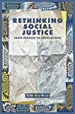 Rethinking Social Justice: From Peoples to Populations, Timothy Rowse, 1922059161