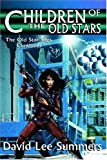 Children of the Old Stars, David Summers, 1885093381