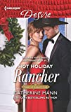 img - for Hot Holiday Rancher (Texas Cattleman's Club: Houston) book / textbook / text book