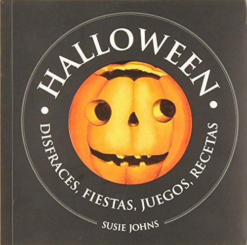 Halloween. disfraces, fiestas, juegos, recetas -