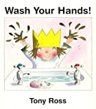Wash Your Hands!, Tony Ross, 1929132018