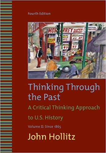 Amazon thinking through the past a critical thinking approach thinking through the past a critical thinking approach to us history vol 2 1865 4th edition fandeluxe Image collections