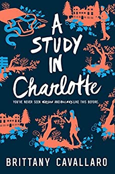 A Study in Charlotte (Charlotte Holmes Novel) by [Cavallaro, Brittany]