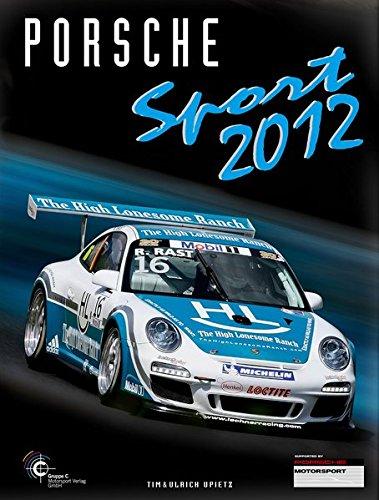 Porsche Sport 2012 (Porsche Motorsport)