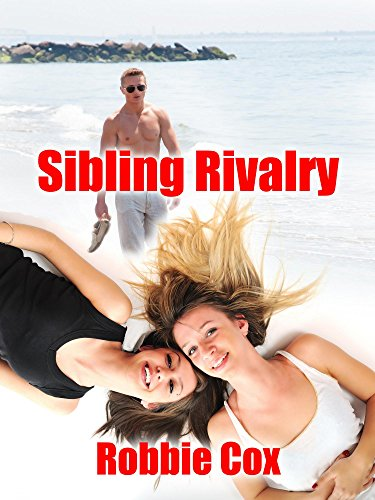 Sibling Rivalry: A Steamy New Adult Romance (The Harper Twins Book 1)