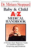 Baby and Child A-Z Medical Handbook, Miriam Stoppard, 0399517650