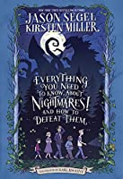Everything You Need to Know About NIGHTMARES! and How to Defeat Them: The Nightmares! Handbook