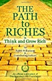 The Path to Riches in Think and Grow Rich, Judith Williamson, 0983000816