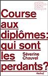 Course aux diplômes : qui sont les perdants ? par Chauvel