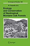 img - for Ecology and Conservation of Neotropical Montane Oak Forests (Ecological Studies) book / textbook / text book