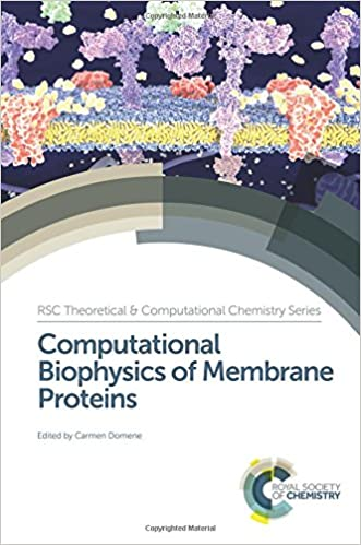 Book Computational Biophysics of Membrane Proteins (Theoretical and Computational Chemistry Series)