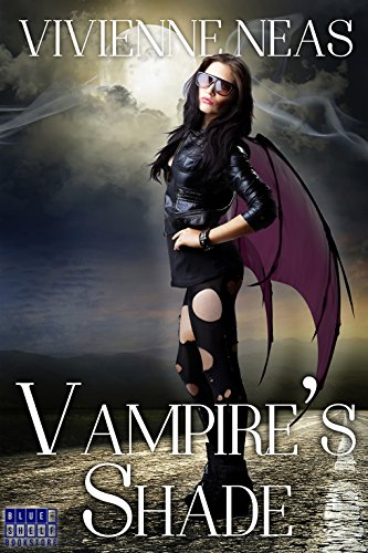 She has a personal vendetta to carry out against vampires. They are problems. She kills problems.  Vampire's Shade 1 by Vivienne Neas