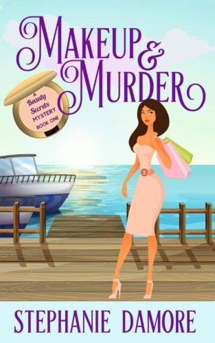 Makeup & Murder: Beauty Secrets Book 1