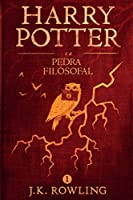 Harry Potter e a Pedra Filosofal (Série de Harry Potter)