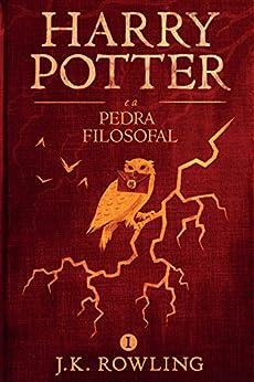Harry Potter e a Pedra Filosofal (Série de Harry Potter) por [Rowling, J.K.]