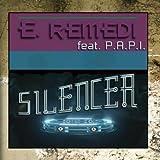 Silencer - Single by E. Remedi (2011-03-16?