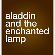 Aladdin and the Enchanted Lamp Audiobook by John Payne (translator) Narrated by Bernard Cetaro Clark