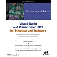 Visual Basic and Visual Basic .Net for Scientists and Engineers (Net Developer Series)