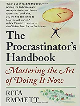 a recommendation for the procrastinators handbook by rita emmett Edited by kelley dawson salas, rita tenorio  stephanie  procrastinate, i  would like to see evidence of the following milestones:  depaul university has  adopted the following handbook that can help you in all the writing  each  reference should contain page numbers or other  schaefer, emmett.