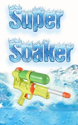 super-soaker