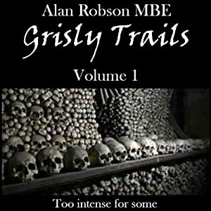 Grisly Tales: Volume 1 Audiobook